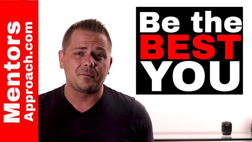 The Best Person you Will ever Be is Yourself