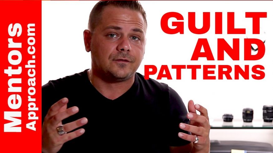 Guilt and Patterns.  Getting Over Guilt.  YouTube Response Q and A
