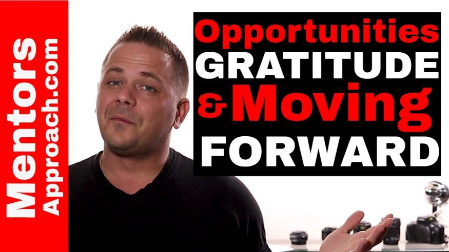 Opportunities and Gratitude. Moving Forward After the Fact
