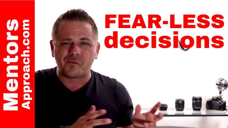 Fear-Less and Decision Making