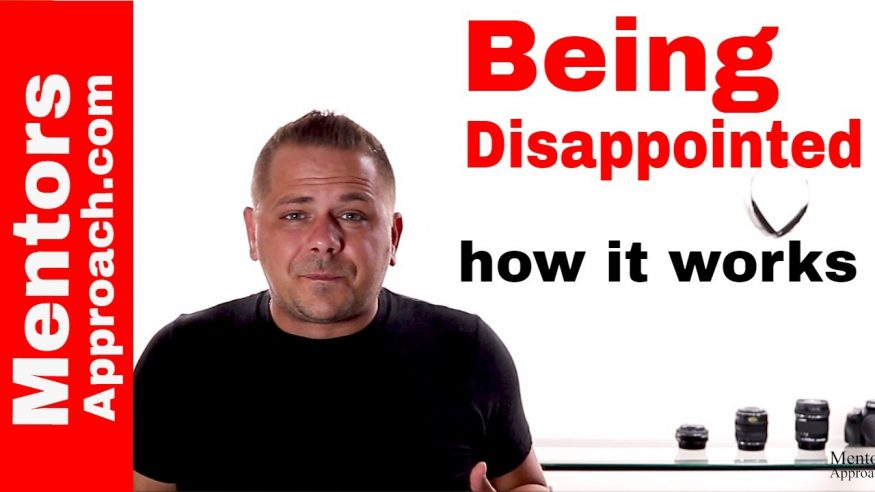Being Disappointed and How it All Works