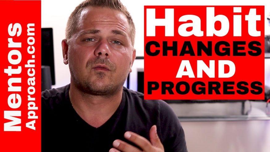 Habit Change and Progress