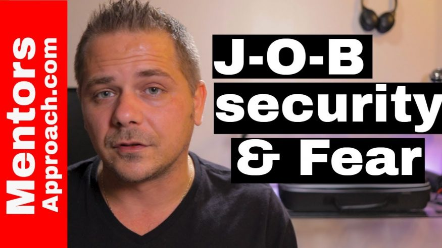 Job Security and Fear | How to Quit