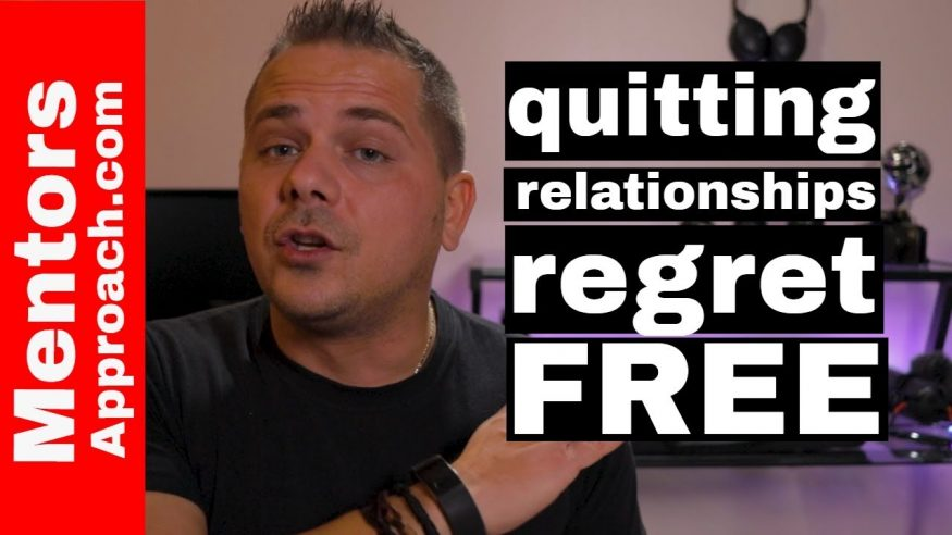 Quitting a Relationship Regret Free | Marriage on the Rocks