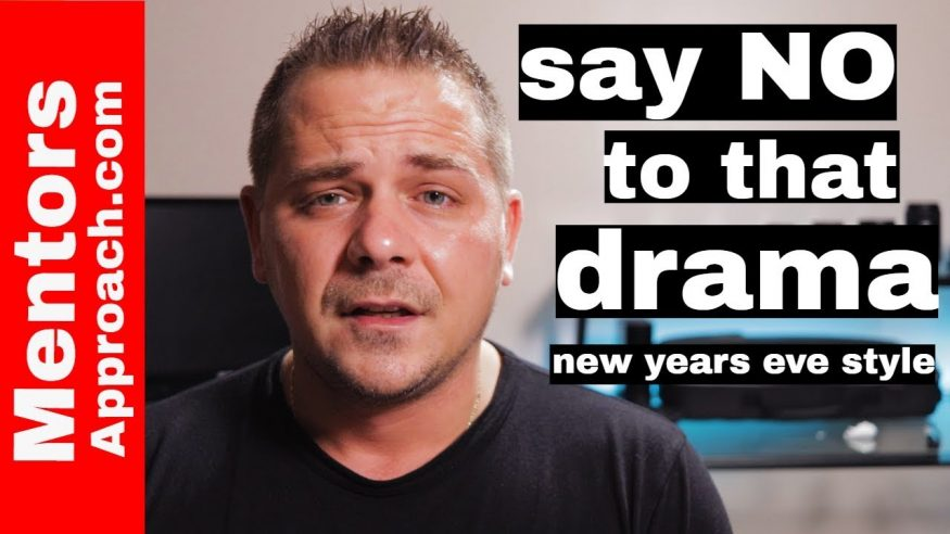 New Years EVE and Avoiding Drama