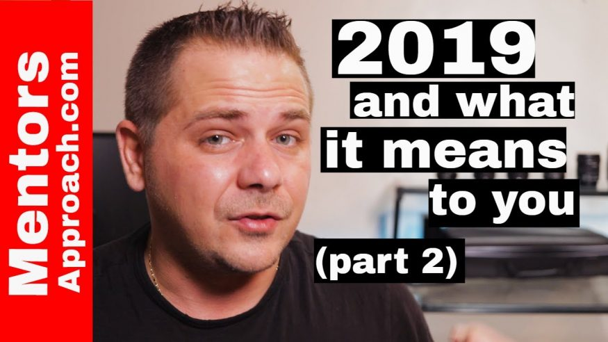 2019 and what it MEAN to YOU – PART 2