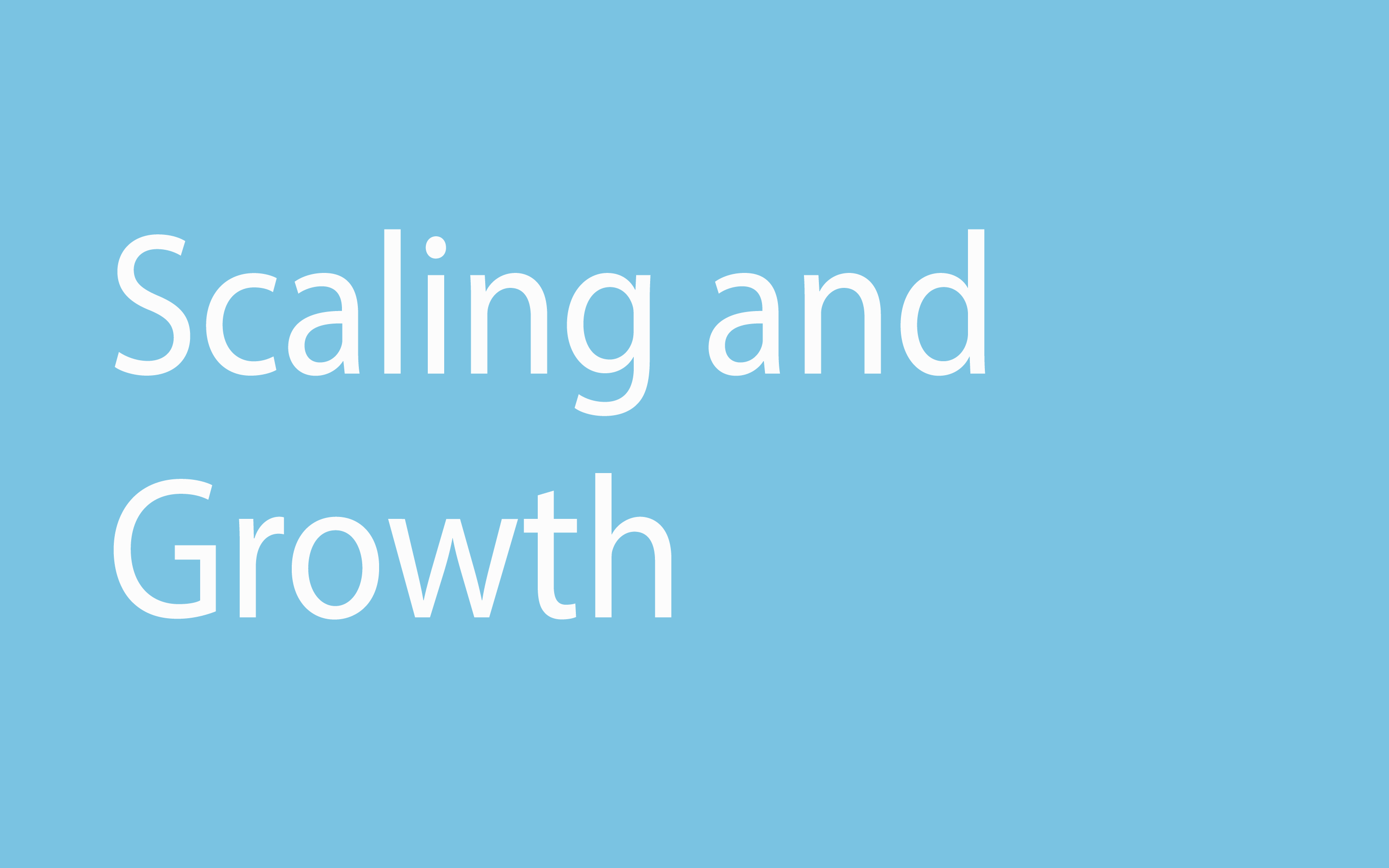 Scaling and Growth