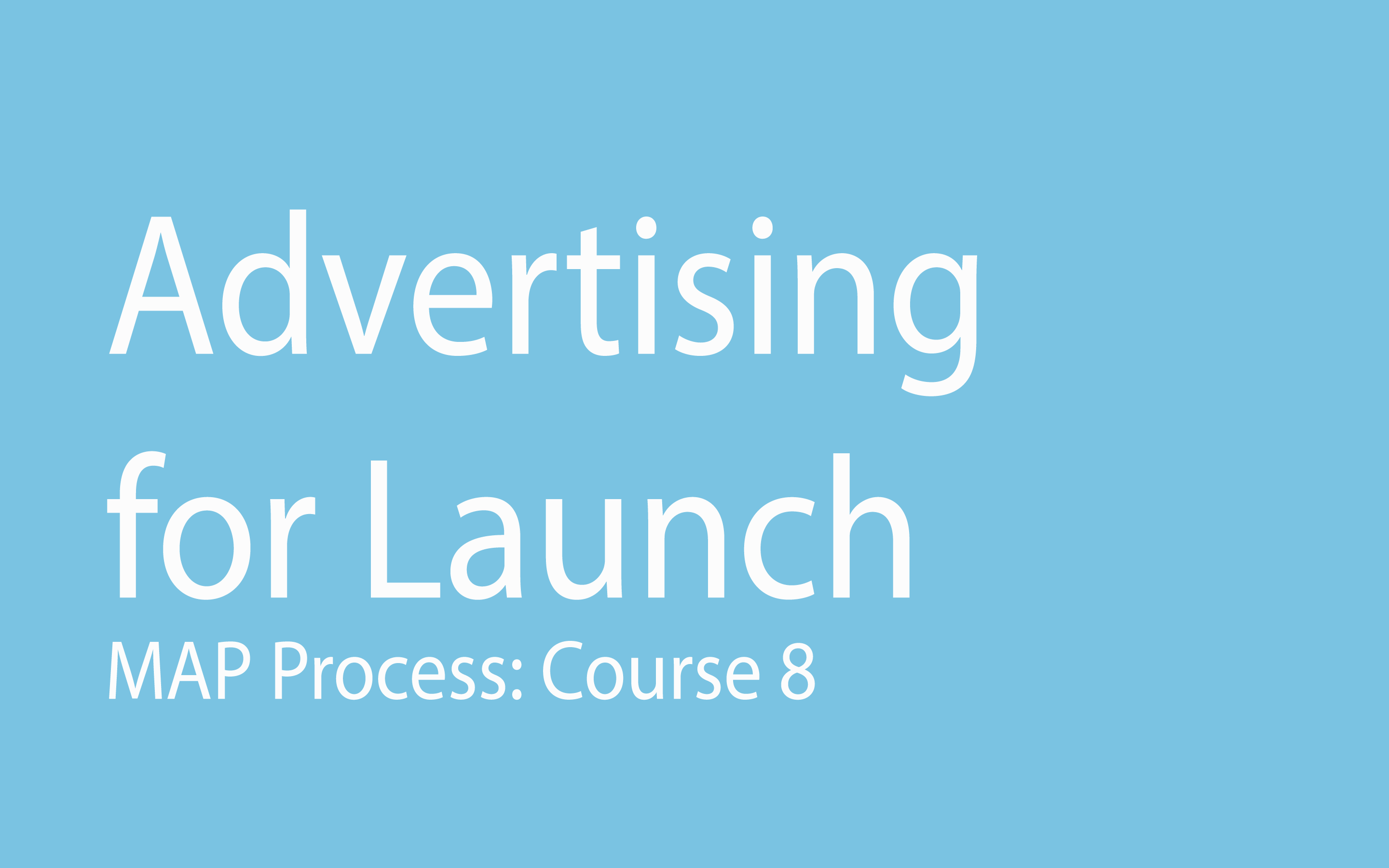 Advertising for Launch