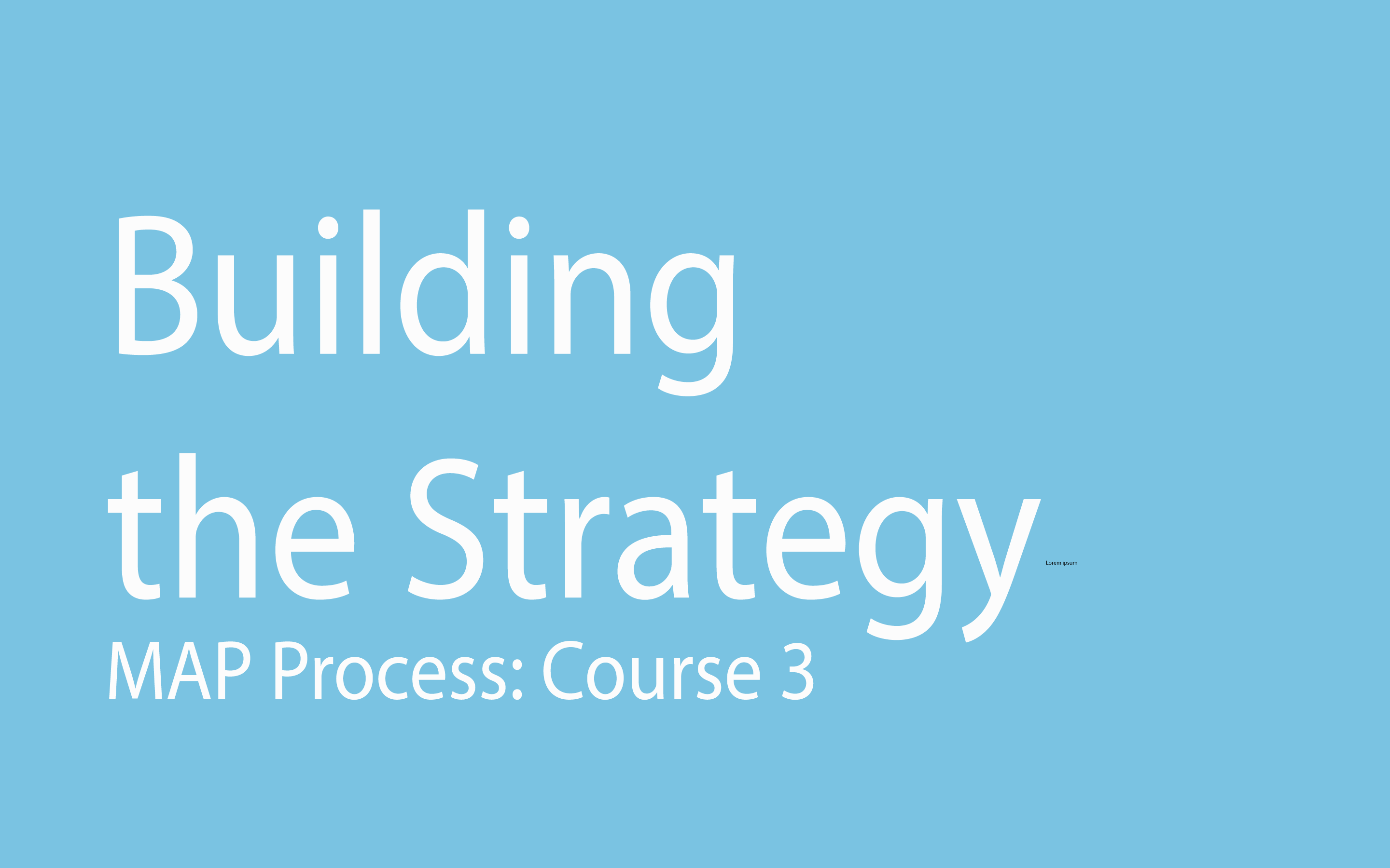 Building the Strategy