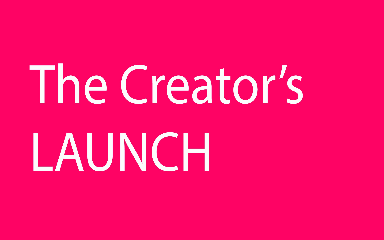 The Creators Launch